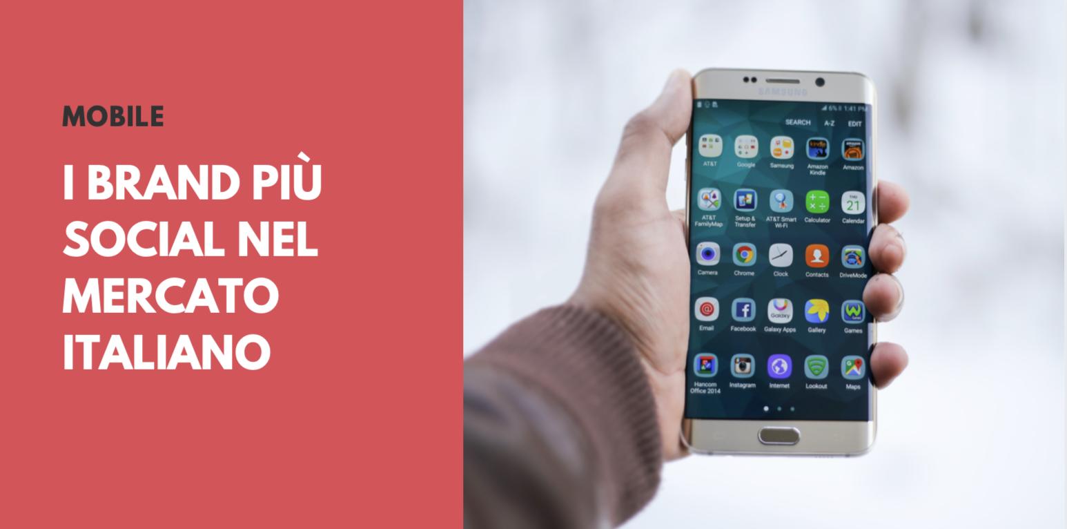 Smartphone e Dispositivi Mobili: i brand più ingaggianti sui social nel 2020