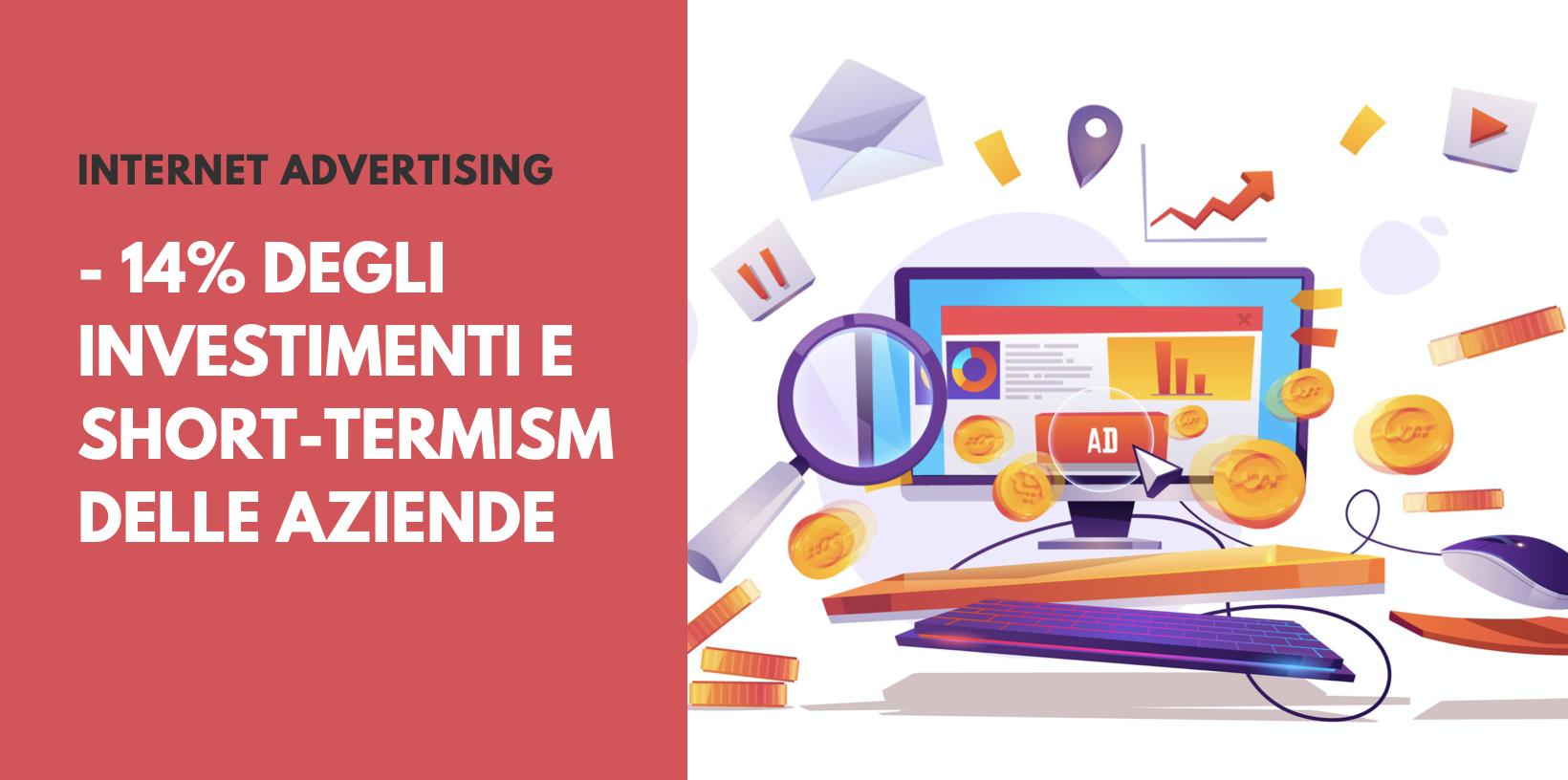 Investimenti pubblicitari online: -14% nel 2020 e short-termism