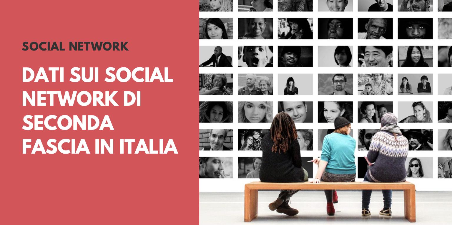 Dati sui Social Network di seconda fascia in Italia