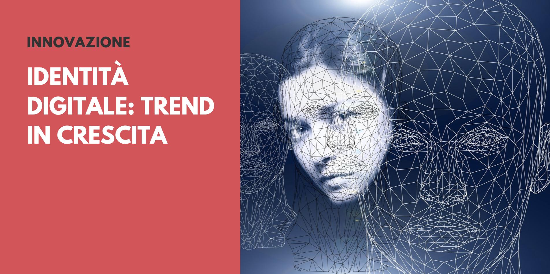 Identità Digitale Italia Trend